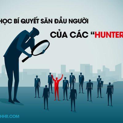 """Lọc bí quyết săn đầu người của các """"Head Hunter"""""""
