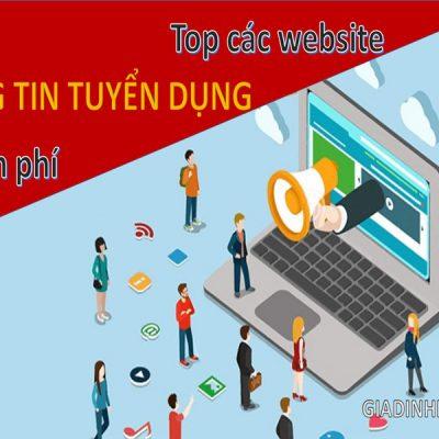 Top các website đăng tin tuyển dụng miễn phí chất lượng tốt nhất