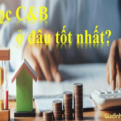 Học C&B ở đâu tốt nhất?