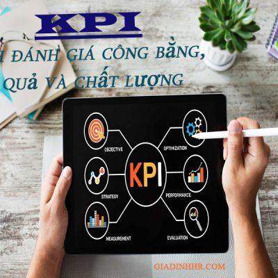 KPI kênh đánh giá công bằng, hiệu quả và chất lượng
