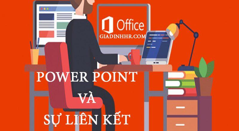 Power point và sự liên kết với nghề nhân sự