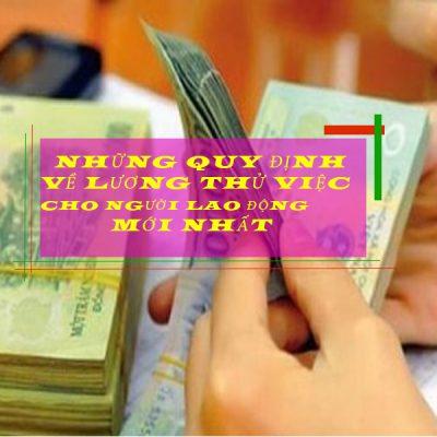 Những quy định về lương thử việc mới nhất